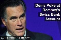 Dems Slam Romney Over Swiss Bank Account