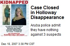 Case Closed in Holloway Disappearance