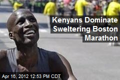 Kenyans Dominate Sweltering Boston Marathon