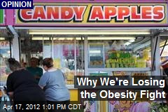 Why We're Losing the Obesity Fight