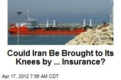 Iran's Downfall: Marine Insurance?
