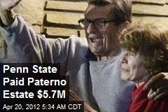 Penn State Paid Paterno Estate $5.7M