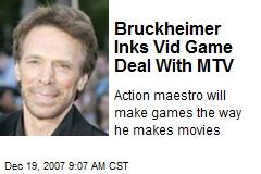 Bruckheimer Inks Vid Game Deal With MTV