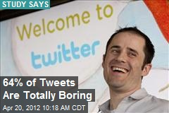 64% of Tweets Are Totally Boring