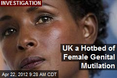 UK a Hotbed of Female Genital Mutilation