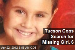 Tucson Cops Search for Missing Girl, 6