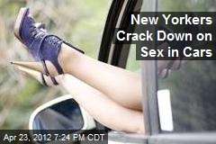 New Yorkers Crack Down on Sex in Cars