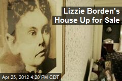 Lizzie Borden's House Up for Sale