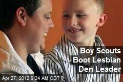 Boy Scouts Boot Lesbian Den Leader