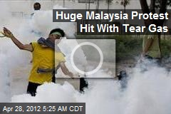 Huge Malaysia Protest Hit With Tear Gas