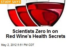 Scientists Zero In on Red Wine's Health Secrets