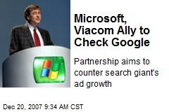 Microsoft, Viacom Ally to Check Google