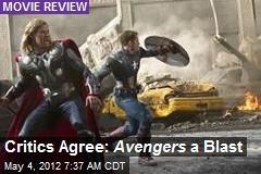 Critics Agree: Avengers a Blast
