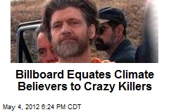 Billboard Equates Climate Believers to Crazy Killers