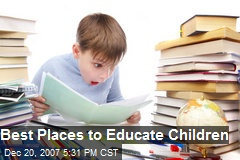 Best Places to Educate Children