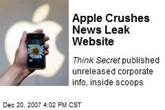 Apple Crushes News Leak Website