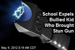 School Expels Bullied Kid Who Brought Stun Gun
