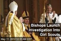 Bishops Launch Probe of Girl Scouts