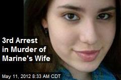3rd Arrest in Murder of Marine's Wife