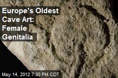 Europe's Oldest Cave Art: Female Genitalia