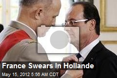 France Swears In Hollande