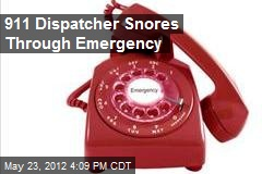 911 Dispatcher Snores Through Emergency