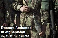 Doctors Abducted in Afghanistan