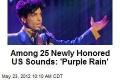 Among 25 Newly Honored US Sounds: 'Purple Rain'