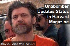 Unabomber Updates Status in Harvard Magazine