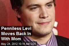 Penniless Levi Moves Back In With Mom