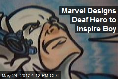 Marvel Designs Deaf Hero to Inspire Boy