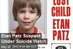 Etan Patz Suspect Under Suicide Watch