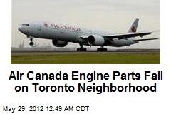 Air Canada Engine Parts Fall on Toronto Neighborhood