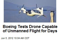Boeing Tests Drone Capable of Unmanned Flight for Days