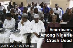 Americans Among Nigeria Crash Dead