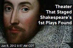 Theater That Staged Shakespeare's 1st Plays Found