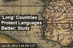 West-East Countries Protect Languages Better: Study