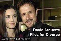 David Arquette Files for Divorce