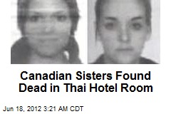 Canadian Sisters Found Dead in Thai Hotel Room