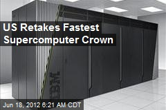 US Retakes Fastest Supercomputer Crown