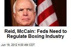 Reid, McCain Square Up to Boxing Industry