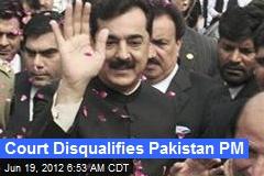 Court Disqualifies Pakistan PM
