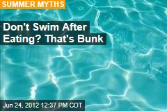 Don't Swim After Eating? That's Bunk