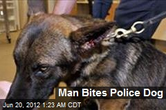 Man Bites Police Dog