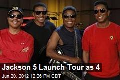 Jackson 5 Launch Tour as 4