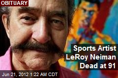 Sports Artist LeRoy Neiman Dead at 91