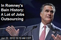 In Romney's Bain History: A Lot of Jobs Outsourcing