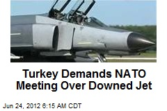 Turkey Demands NATO Meeting Over Downed Jet