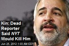 Shadid: NYT Will Be Responsible for My Death
