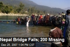 Nepal Bridge Fails; 200 Missing